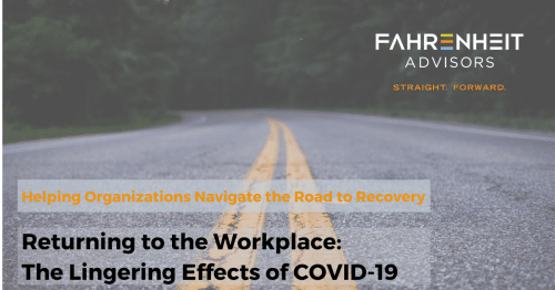Returning to the Workplace: The Lingering Effects of COVID-19