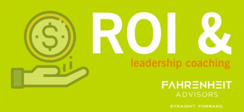 (UPDATED) The ROI of Leadership Coaching