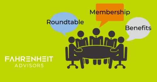 Realizing the Many Benefits of Roundtable Membership