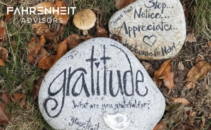 3 Tips for Cultivating Gratitude | Fahrenheit Advisors | November 2020