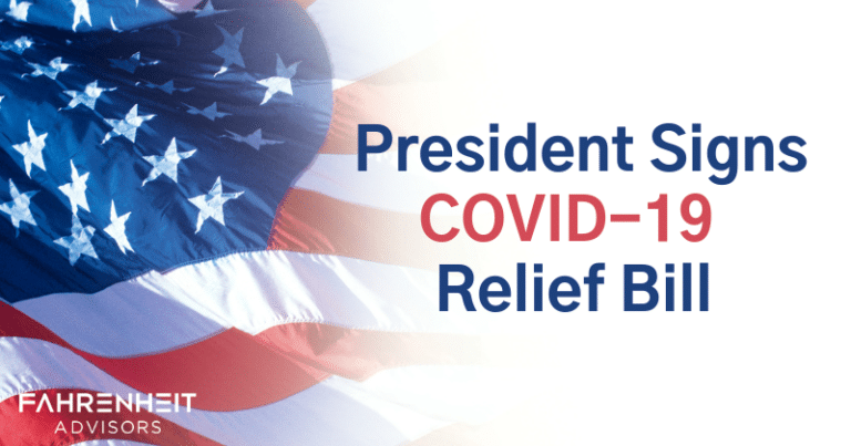 COVID Relief | Stimulus Bill Signed | Fahrenheit Advisors
