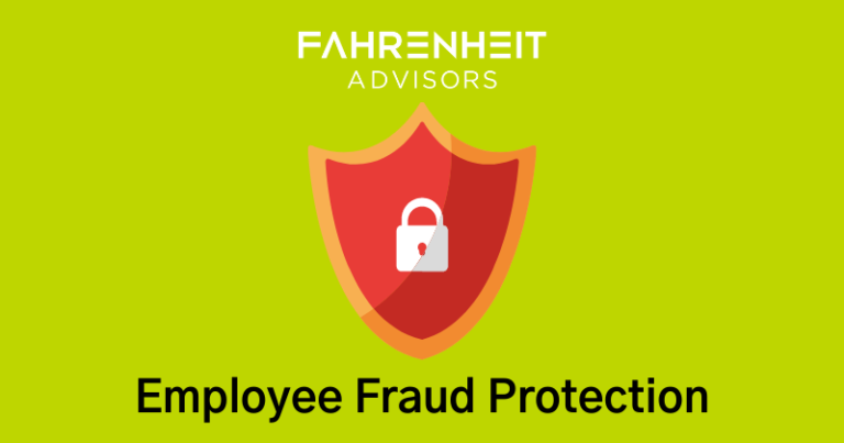 Employee Fraud Protection | Finance & Accounting | Fahrenheit Advisors