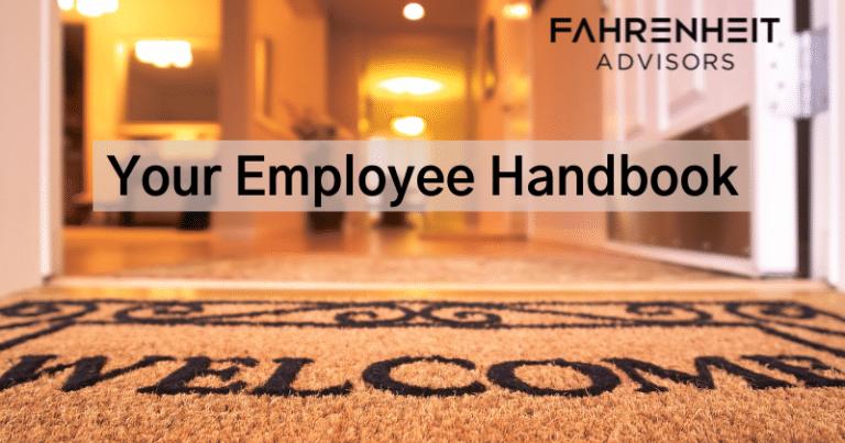 Impactful Employee Handbooks   Human Capital   Fahrenheit Advisors